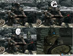Skyrim Guard Quotes Delectable Skyrim Guards Are Made Not Born By Cap48talNumb48rs Meme Center