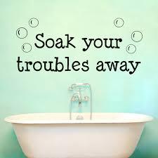 vwaq soak your troubles away wall decal bathroom vinyl es wall art home decor bathtub relax com