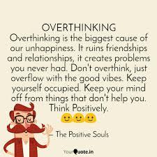Overthinking Overthinking Quotes Writings By Diwakar Saravagi