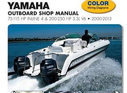 inline outboard motor parts 2016 Df90a Suzuki Outboard Wiring Diagram yamaha outboard shop manual 75 115 hp inline 4 & 200 250 hp 3 3l v6 2000 2013 (clymer manuals)