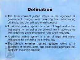 Criminal Justice Definition Criminal Justice System