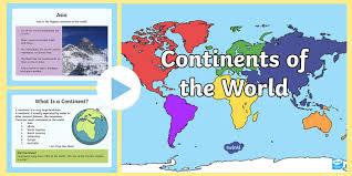 Powerpoint World Continents Of The World Powerpoint Australian Curriculum