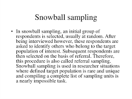 Browse the use examples 'snowball sampling' in the great english corpus. Sampling Online Presentation