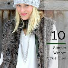 10 Simple Winter Style Tips - All Dressed Up...