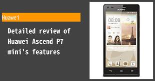 Huawei Ascend P7 mini - Features and ...