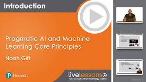 Pearson Learning Design Principles Pragmatic Ai And Machine Learning Core Principles