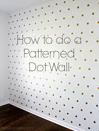 How to do a Patterned Dot Wall | Walls, Patterns and Gold