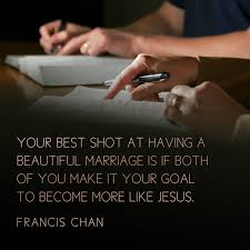 Beautiful Marriage Quotes Best of Your Best Shot At Having A Beautiful Marriage Is To Be More Like Jesus