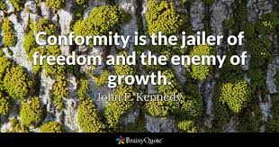 Conformity Quotes Enchanting Conformity Quotes BrainyQuote