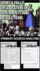 declaration of sentiments elizabeth cady stanton  seneca falls declaration of sentiments and resolutions analysis teaches students about document signed at the