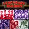Legendary Vocal Groups: 40s-50s
