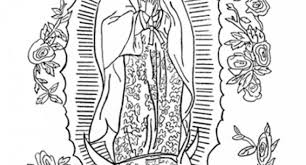 Our Lady Of Guadalupe And Juan Diego Coloring Pages Archives