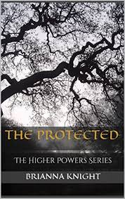 The Protected: The Higher Powers Series (English Edition) eBook ...