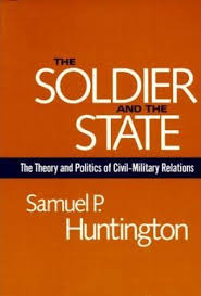 The And 9780674817364 State Soldier Huntington P Samuel