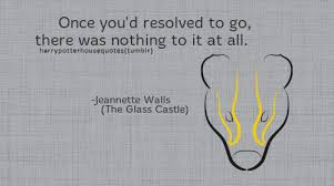 The Glass Castle Quotes Stunning Harry Potter House Quotes