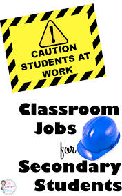 good jobs for students in high school caution students at work classroom jobs for secondary