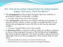 "it takes a village to raise a child "" ancient african proverb  aim how can we analyze characterization by reading langston hughes short story thank"