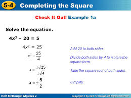 holt mcdougal algebra 2 5 4 completing the square check it out