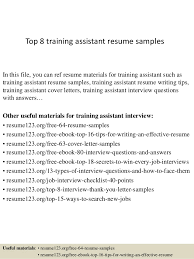 Top 8 training assistant resume samples In this file, you can ref resume  materials for ...