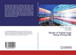 Digital Design Using Verilog Hdl Design Of Digital Logic Using Verilog Hdl 978 620 0 25909 7