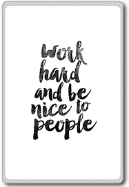 Be Nice Quotes Interesting Amazon Work Hard And Be Nice To People Motivational