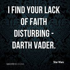 Darth Vader Quotes Stunning Star Wars Faith Quotes QuoteHD
