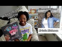 McKyla's Big Mad Hair Day by Kristie Hickman | #StorytimeForKids - YouTube