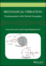 Mechanical Vibration Fundamentals With Solved Examples Solid