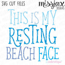 Face internet meme rage comic, yao ming face photo hd , yao ming meme png clipart. Svg Files This Is My Resting Beach Face Svg Cut File Embroitique Digital Machine Embroidery Designs Instant Downloads