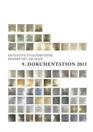 Ihr sachverständiger für unfallschäden in frankfurt am main und der region. 9 Dokumentation 2011 Stolpersteine Frankfurt