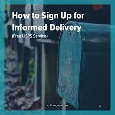 How To Sign Up For Informed Delivery Free Usps Service Culture