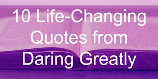 Daring Greatly Quote Stunning 48 Greatly Quotes 48 QuotePrism