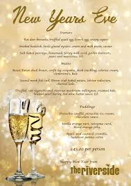 New Year Menu The Riverside Restaurant Food Menus New Years Eve Menu 2017
