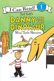 Danny And The Dinosaur Harpercollins Danny And The Dinosaur Mind Their Manners