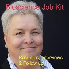 Resumes Interviews And Follow Up Podcast Bioscience Job Kit