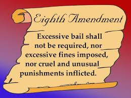best th amendment torture bail fines images  eighth amendment prohibits cruel unusual punishment but does not ban death penalty