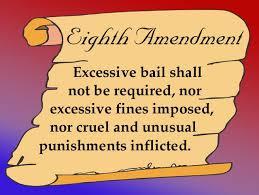 best th amendment torture bail fines images  eighth amendment prohibits cruel unusual punishment but does not ban death penalty