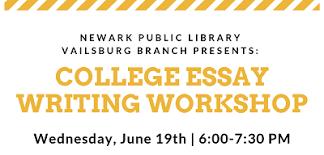 College Essay Writing Workshop Vailsburg Branch College Essay Writing Workshop Newark