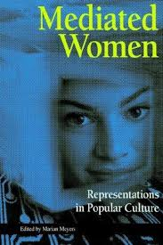 representation of women in the mass media portrayal of women in the first essay that caught my eye was one entitled the portrayal of women in television advertising written by carolyn lin