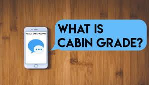 what are cabin grade hardwood floors