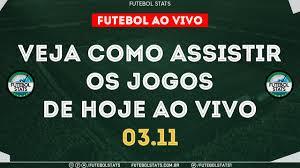 Jogos de Hoje - Onde Assistir Futebol Ao Vivo na TV - Guia dos jogos  Internet Online - 03/11 Futemax - YouTube