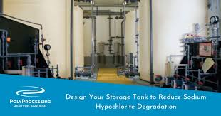 Design Your Storage Tank To Reduce Sodium Hypochlorite