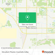 How To Get To Mccallum Theater In Palm Desert By Bus Moovit