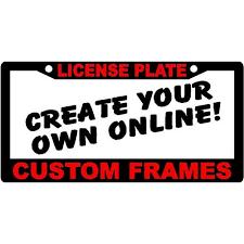custom frames online. Custom Metal License Plate Frames Online