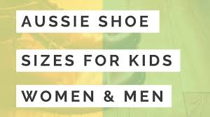 Women S Shoe Size To Kids Conversion Chart Australian Shoe Size Conversions Kids Womens Mens Fs
