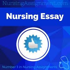 nursing essay nursing assignment help online nursing writing nursing essay assignment help