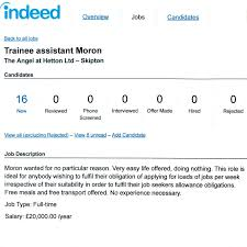 ad for a moron proves some jobseekers only apply to keep benefits pascal s ad