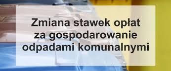 Informacja o zmianie stawek opłat za gospodarowanie odpadami komunalnymi na  terenie Gminy Winnica - Aktualności - UG Winnica
