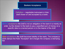 The bankers acceptance is issued at a discount, and paid in full when it becomes due — the difference between the value at maturity and the value when issued is acceptance financing is the financing of commercial transactions, usually involving import/export businesses, by using bankers acceptances. Banker Acceptance Open Account