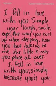 Simple I Love You Quotes I fell in love with you simple because you're you Love Quotes IMG 84